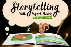 Storytelling with Puppet Making