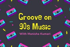 Groove on 90s Music