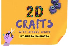 2D Crafts with Single Shape