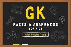 GK - Facts and Awareness for kids
