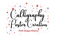 Calligraphy - Poster Creation