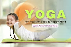Yoga for Healthy body and happy mind