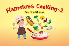 Flameless Cooking 2