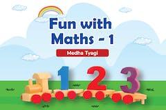 Fun with Maths -1