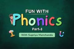 Fun with Phonics - 3