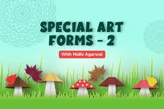 Special Art forms - Part 2
